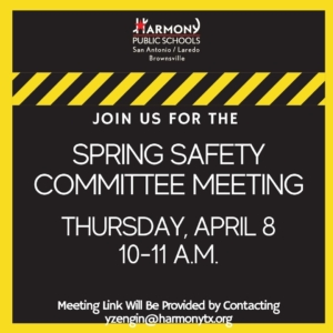 Flyer that reads: The Thursday, April 8 District Spring Safety Committee Meeting will feature Police Officer Bryant of the San Antonio Police Department. Officer Bryant will discuss best practice safety measures for any school campus, when to involve your local police, and how to best collaborate and communicate with authorities to meet the ever-changing safety needs of your campus. Presentation and Q&A.